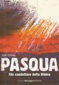 (LOIC CORLAY) PASQUA FILO CONDUTTORE DELLA BIBBIA 1991 MESSAGGERO PADOVA