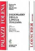Dizionario della lingua italiana GRANDE - Palazzi Folena - Loescher CON ETA' DELLE PAROLE (vocabolario italiano)
