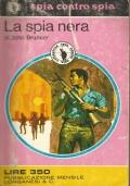 (John Brunner) La spia nera 1971 Longanesi spia contro spia n.39