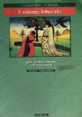 Il sistema letterario - guida alla storia letteraria e all'analisi testuale - duecento trecento quattrocento cinquecento