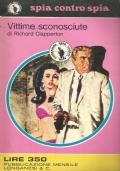 (RICHARD CLAPPERTON) VITTIME SCONOSCIUTE 1972 LONGANESI SPIA CONTRO SPIA N.47