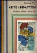 Arte e Didattica - Educazione Artistica - volume unico