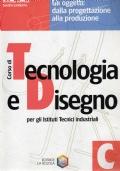 Corso di Tecnologia e Disegno C - Gli oggetti: dalla progettazione alla produzione