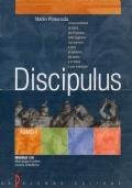 DISCIPULUS - corso modulare di LATINO - TOMO 1 + TOMO 2 + ANTOLOGIA
