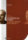 corso integrato di letteratura latina - 1. Alta e media repubblica + 2. L'età di Cesare