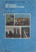 Geografia del Mondo d'Oggi - i paesi extraeuropei - seconda edizione - volume 4 quattro