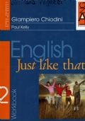 English just like that - workbook 2 due