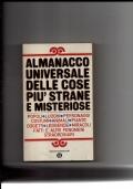 Almanacco universale delle cose più strane e misteriose-
