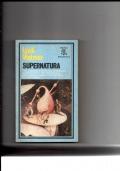 Supernatura - Uno scienziato entra nel dominio del supernaturale ......