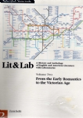 Lit & Lab - volume two - A history and Anthology of English and American Literature with Laboratories - From the Early Romantics to the Victorian Age