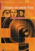 L'indagine del mondo fisico - volume c + volume d