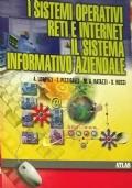 I Sistemi operativi . le reti. il sistema informativo aziendale