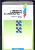 CONOSCERE E APPLICARE LA MATEMATICA 2
