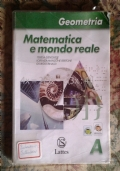 Matematica e mondo reale Geometria A