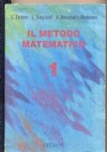 IL METODO MATEMATICO vol. 1