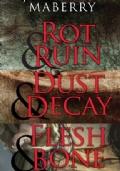 Dust & Decay | Flash & Bone
