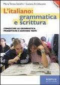 L' ITALIANO: GRAMMATICA E SCRITTURA