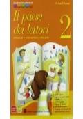 Il paese dei lettori 2. Antologia-Letteratura italiana. Per la Scuola media