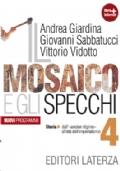 Il Mosaico E Gli Specchi 4 Di Andrea Giardina Giovanni Sabbatucci Vittorio Vidotto Libri Di Scuola Usati Su Comprovendolibri It