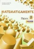 Matematicamente figure 2. Per la Scuola media