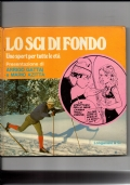Lo sci di fondo - Uno sport per tutte le età