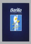 Barilla: cento anni di pubblicità e comunicazione
