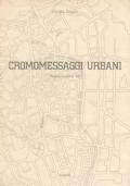 Cromomessaggi urbani. Padovacolore '86
