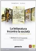 La letteratura incontra la società 1 Dal Medio Evo al Cinquecento