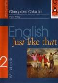 English Just Like That 2 II WORKBOOK