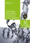 TECNOLOGIE MECCANICHE DI PROCESSO E DI PRODOTTO 1