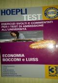 Esercizi svolti e commentati per i test di ammissione: economia, giurisprudenza, scienze politiche, Bocconi e LUISS
