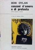 Canzoni d'amore e di protesta - testo originale a fronte