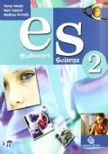 ES ELABORARESCIENZA - VOLUME 2