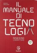 Manuale di Tecnologia (il) disegno e laboratorio con cd soft. dis+settori produttivi (unico)
