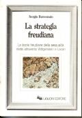 La strategia freudiana  Le teorie freudiane della sessualità rilette attraverso  Wittgenstein e Lacan