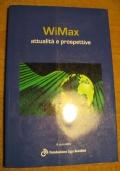 WIMAX - Attualit� e prospettive