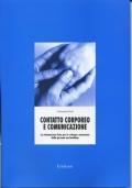 CONTATTO CORPOREO E COMUNICAZIONE- La stimolazione fisica per lo sviluppo relazionale della persona con handicap