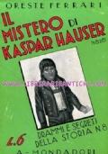 IL MISTERO DI KASPAR HAUSER 1828 - 1833