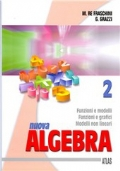 Nuova algebra. Vol. 2