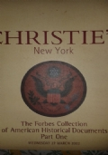CHRISTIE'S 	 The Forbes Collection of American Historical Documents Part Three 	 Tuesday 15 November 2005
