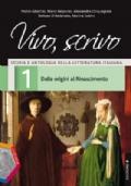 VIVO SCRIVO 1 DALLE ORIGINI AL RINASCIEMNTO EDIZ. B. CON ESPANSIONE ONLINE