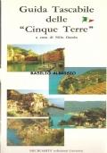 Guida tascabile delle Cinque Terre (GUIDE – VIAGGI – RIVIERA LIGURE – LIGURIA)