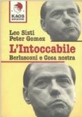 L�Intoccabile. Berlusconi e Cosa Nostra