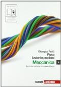 FISICA: LEZIONI E PROBLEMI - MECCANICA (LIBRO MISTO)