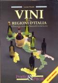 Vini buoni d'Italia. Edizione 2005 la prima guida ai vini dai vitigni autoctoni italiani