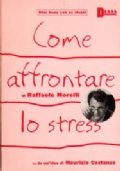 Come affrontare lo stress