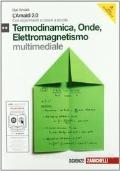L'Amaldi 2.0. Termodinamica, onde, elettromagnetismo.Con esperimenti a casa e a scuola