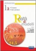 Realtà e modelli. Volume 1A-Materiali per il portfolio. Per la Scuola media