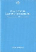 Salute e federalismo: forma e contenuti dell�emancipazione (SOCIOLOGIA SANITARIA � SANIT� � SALUTE PUBBLICA � FEDERALISMO SANITARIO)