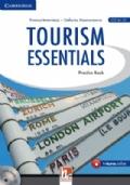 Tourism essentials. Con CD Audio. Per le Scuole superiori